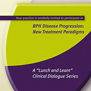 Avodart Lunch and Learn Clinical Dialogue Series Materials
